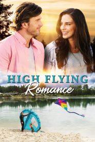 High Flying Romance 2021 en Streaming HD Gratuit !
