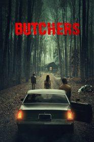 Butchers 2021 en Streaming HD Gratuit !