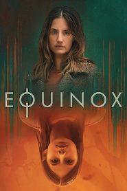 Equinox 2020 en Streaming HD Gratuit !