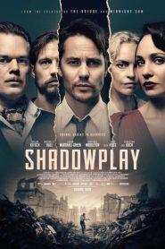 Shadowplay 2020 en Streaming HD Gratuit !