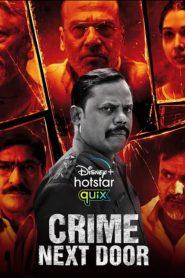 Crime Next Door 2021 en Streaming HD Gratuit !