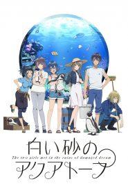 Shiroi Suna no Aquatope 2021 en Streaming HD Gratuit !